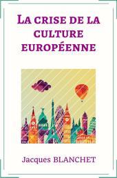 La crise de la culture européenne