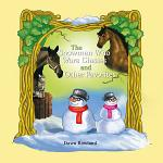The Snowmen Who Wore Glasses and Other Favorites