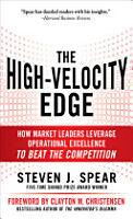 The High Velocity Edge  How Market Leaders Leverage Operational Excellence to Beat the Competition PDF