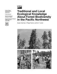 Traditional And Local Ecological Knowledge About Forest Biodiversity In The Pacific Northwest Book PDF