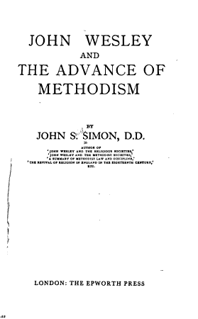 John Wesley and the Advance of Methodism PDF