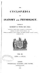 The Cyclopædia of Anatomy and Physiology