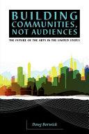 Building Communities  Not Audiences