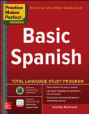 Practice Makes Perfect Basic Spanish  Second Edition PDF