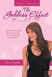 The Goddess Effect-Revealed: Goddess The Book