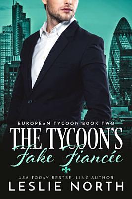 The Tycoon s Fake Fianc  e