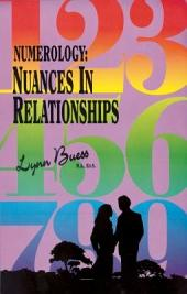 Numerology: Nuances in Relationships