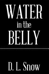 Water in the Belly