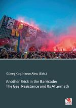 Another Brick in the Barricade: The Gezi Resistance and Its Aftermath
