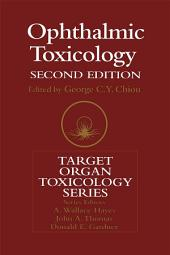 Ophthalmic Toxicology, Second Edition: Edition 2