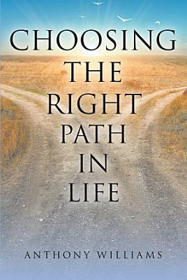 Choosing the Right Path in Life