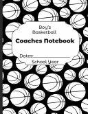 Boys Basketball Coaches Notebook Dates
