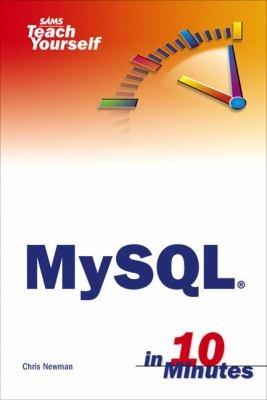 Sams Teach Yourself MySQL in 10 Minutes PDF