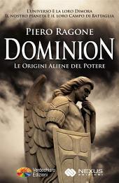 Dominion: Le origini aliene del potere