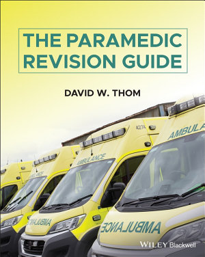 The Paramedic Revision Guide
