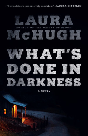 What's Done in Darkness