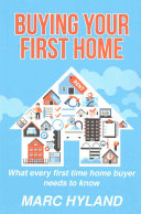 Download Buying Your First Home Book