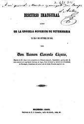 De los conocimientos que deben adornar a un veterinario, y del orden y duración de sus estudios: Discurso inaugural leído en la Escuela Superior de Veterinaria el dia 2 de octubre de 1848