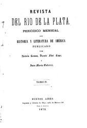 Revista del Rio de la Plata, publ. por A. Lamas, V.F. Lopez y J.M. Gutierrez: Volume 4