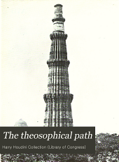 The Theosophical Path: Illustrated Monthly, Volume 7