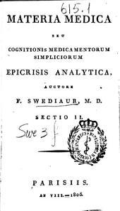 Materia medica seu cognitionis medicamentorum simpliciorum epicrisis analitica: Volume 2