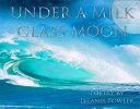 Under a Milk Glass Moon PDF