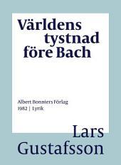 Världens tystnad före Bach: Dikter