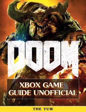 Doom 4 Xbox Game Guide Unofficial