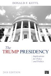 The Trump Presidency: Implications for Policy and Politics