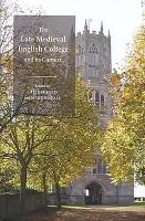 The Late Medieval English College and Its Context PDF