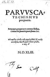 Parvus catechismus pro pueris (etc.)