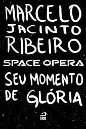 Space Opera - Pendão da esperança