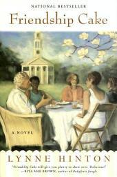 Friendship Cake: A Novel