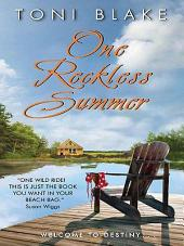 One Reckless Summer: A Destiny Novel