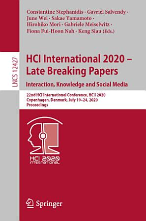HCI International 2020     Late Breaking Papers  Interaction  Knowledge and Social Media PDF
