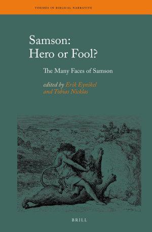 Samson: Hero or Fool?