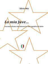 La Mia Juve