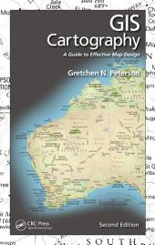 GIS Cartography: A Guide to Effective Map Design, Second Edition, Edition 2
