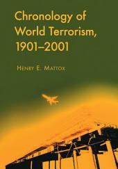 Chronology of World Terrorism, 1901–2001