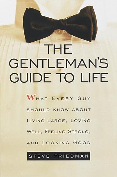 Download The Gentleman s Guide to Life Book