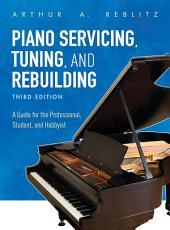 Piano Servicing  Tuning  and Rebuilding PDF