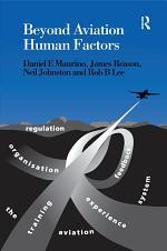 Beyond Aviation Human Factors