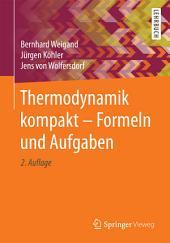 Thermodynamik kompakt - Formeln und Aufgaben: Ausgabe 2