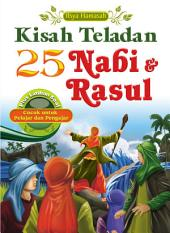 Kisah Teladan 25 Nabi & Rasul