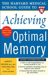 Harvard Medical School Guide to Achieving Optimal Memory