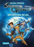 Sternenritter 1  Die Festung im All PDF