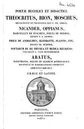Poetae bucolici et didactici: Theocritus, Bion, Moschus