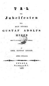 Tal vid Jubelfesten till den store Gustaf Adolfs Minne den 6 November 1832 i Upsala