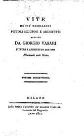 Vite de' più eccellenti pittori, scultori e architetti scritte da Giorgio Vasari pittore e architetto aretino illustrate con note. Volume primo [-sedicesimo]: Volume 13
