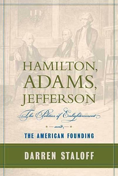 Download Hamilton  Adams  Jefferson Book